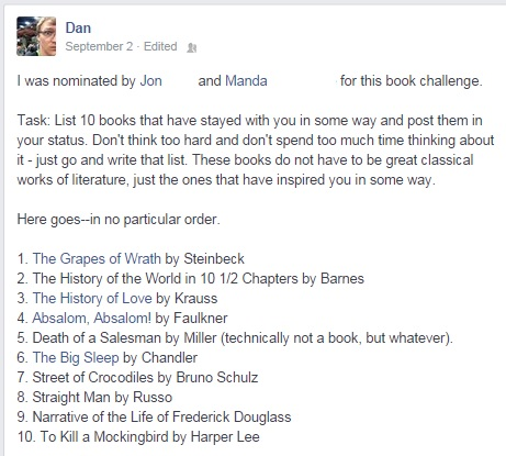 Dan's list was pretty good. He's a huge American Literature fan, which is probably why he's an English professor.